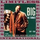 All The Classics, 1947-1949 (HQ Remastered Version)/Big Joe Turner