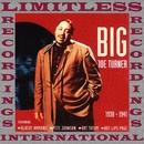 Big Joe Turner (HQ Remastered Version)/Big Joe Turner