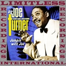 Jumpin' With Joe, The Complete Aladdin And Imperial Recordin' (HQ Remastered Version)/Big Joe Turner