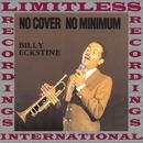 No Cover, No Minimum (HQ Remastered Version)/Billy Eckstine