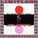 The Boss Of The Blues Sings Kansas City Jazz (HQ Remastered Version)/Joe Turner