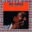 Big Joe Rides Again (HQ Remastered Version)/Joe Turner