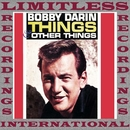 Things And Other Things (HQ Remastered Version)/Bobby Darin