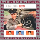 A Date With Elvis (HQ Remastered Version)/Elvis Presley