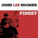 Finest - John Lee Hooker/John Lee Hooker