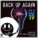 Back Up Again/DJ 19
