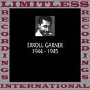 Classics, 1944-1945 (HQ Remastered Version)/Erroll Garner