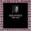 Classics, 1946-1947 (HQ Remastered Version)/Eddie Heywood
