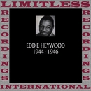 Classics, 1944-1946 (HQ Remastered Version)/Eddie Heywood