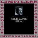 Classics, 1944, Vol 3 (HQ Remastered Version)/Erroll Garner