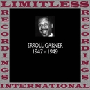 Classics, 1947-1949 (HQ Remastered Version)/Erroll Garner