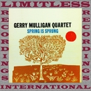 Spring Is Sprung (HQ Remastered Version)/Gerry Mulligan