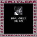 Classics, 1949-1950 (HQ Remastered Version)/Erroll Garner
