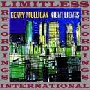 Night Lights (HQ Remastered Version)/Gerry Mulligan