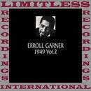 Classics, 1949, Vol. 2 (HQ Remastered Version)/Erroll Garner