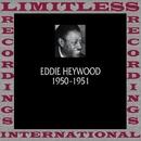 Classics, 1950-1951 (HQ Remastered Version)/Eddie Heywood