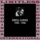Classics, 1945-1946 (HQ Remastered Version)/Erroll Garner