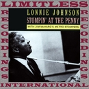 Stompin' At The Penny (HQ Remastered Version)/Lonnie Johnson