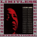 Losing Game (HQ Remastered Version)/Lonnie Johnson