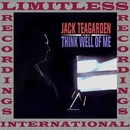 Think Well Of Me (HQ Remastered Version)/Jack Teagarden