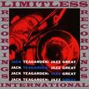 Jazz Great (HQ Remastered Version)/Jack Teagarden