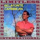 Belafonte Sings For The Caribbean (HQ Remastered Version)/Harry Belafonte