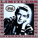 The Sun Years, Balls Of Fire (HQ Remastered Version)/Jerry Lee Lewis