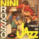 I Ragazzi Del Jazz/Nini Rosso