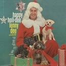 Happy Holi-Dee/Lenny Dee