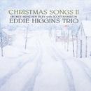 Christmas Songs 2/Eddie Higgins Trio