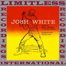 The Story Of John Henry, A Musical Narrative (25th Anniversary Album, HQ Remastered Version)/Josh White