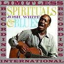 Spirituals & Blues (HQ Remastered Version)/Josh White