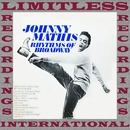 Rhythms of Broadway (HQ Remastered Version)/Johnny Mathis