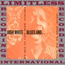 Blues And... (HQ Remastered Version)/Josh White