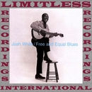 Free And Equal Blues (HQ Remastered Version)/Josh White