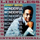 Wonderful, Wonderful (HQ Remastered Version)/Johnny Mathis