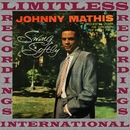 Swing Softly (HQ Remastered Version)/Johnny Mathis