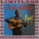Live! (HQ Remastered Version)/Josh White