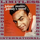 Johnny's Mood (HQ Remastered Version)/Johnny Mathis