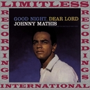 Good Night, Dear Lord (HQ Remastered Version)/Johnny Mathis