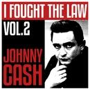 I Fought The Law Vol. 2 - Johnny Cash/JOHNNY CASH