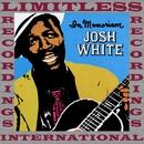 In Memoriam (HQ Remastered Version)/Josh White
