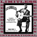 Complete Recorded Works, Vol. 3, 1943-1944 (HQ Remastered Version)/Leadbelly