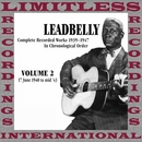 Complete Recorded Works, Vol. 2, 1940-1943 (HQ Remastered Version)/Leadbelly