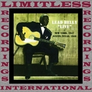 Live New York 1947 & Texas, 1949 (HQ Remastered Version)/Leadbelly