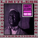 Leadbelly's Last Sessions Part 3 (HQ Remastered Version)/Leadbelly