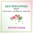 Petite Fleur/Ken Peplowski Quartet