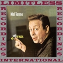 My Kind Of Music (HQ Remastered Version)/Mel Torme