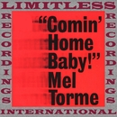Comin' Home Baby (HQ Remastered Version)/Mel Torme