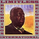 Legendary Performances Never Released (HQ Remastered Version)/Leadbelly